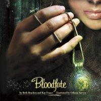 Bloodfate - Beth Bracken, Kay Fraser