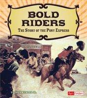 Bold Riders - John Micklos