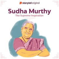 Sudha Murthy - The Supreme Inspiration - Suromita Roy