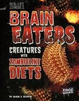 Brain Eaters - Alicia Z. Klepeis