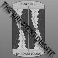 Black INC: The Greatest Debate Part 2 - Adam Young