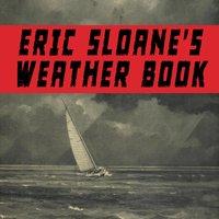 Eric Sloane's Weather Book - Eric Sloane