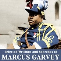 Selected Writings and Speeches of Marcus Garvey - Marcus Garvey