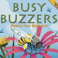 Busy Buzzers - Nancy Loewen