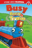 Busy, Busy Train - Melinda Melton Crow