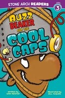Buzz Beaker and the Cool Caps - Cari Meister