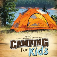 Camping for Kids - Melanie Howard