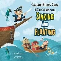 Captain Kidd's Crew Experiments with Sinking and Floating - Mark Weakland