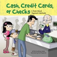 Cash, Credit Cards, or Checks - Nancy Loewen