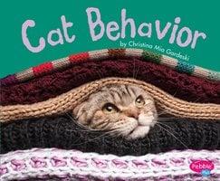 Cat Behavior - Christina Mia Gardeski