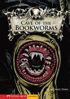 Cave of the Bookworms - Michael Dahl