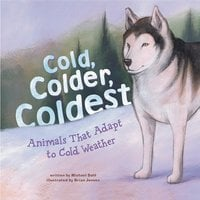 Cold, Colder, Coldest - Michael Dahl