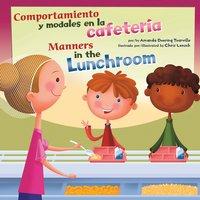 Comportamiento y modales en la biblioteca/Manners in the Library - Amanda Tourville