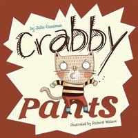 Crabby Pants - Julie Gassman