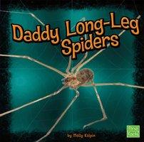Daddy Long-Leg Spiders - Molly Kolpin
