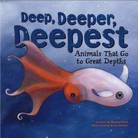 Deep, Deeper, Deepest - Michael Dahl