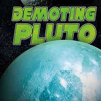 Demoting Pluto - Stephen Kortenkamp