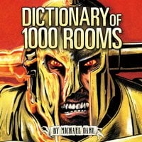 Dictionary of 1,000 Rooms - Michael Dahl