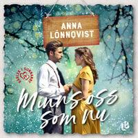Minns oss som nu - Anna Lönnqvist