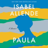 Paula: A Memoir - Isabel Allende