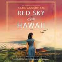 Red Sky Over Hawaii: A Novel - Sara Ackerman