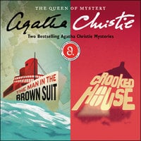 The Man in the Brown Suit & Crooked House - Agatha Christie