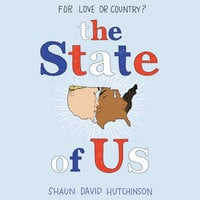 The State of Us - Shaun David Hutchinson