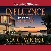 Influence: Death on the Beach - Carl Weber
