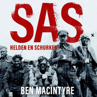 SAS: Helden en schurken - Ben Mcintyre