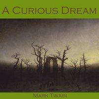 A Curious Dream - Mark Twain