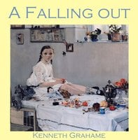 A Falling Out - Kenneth Grahame