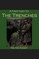 A First Visit to the Trenches