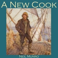A New Cook - Neil Munro