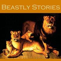 Beastly Stories - Edgar Allan Poe, O. Henry, W.W. Jacobs