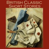British Classic Short Stories - Various Authors, D. H. Lawrence, Thomas Hardy, John Galsworthy, Hugh Walpole, Richard Middleton, Eleanor Smith, Virginia Woolfe