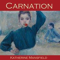 Carnation - Katherine Mansfield