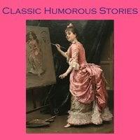 Classic Humorous Stories - Mark Twain, Ambrose Bierce, Hector Hugh Munro