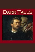 Dark Tales - Sir Arthur Conan Doyle, H.P. Lovecraft, Maxim Gorky
