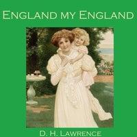 England, my England - D. H. Lawrence
