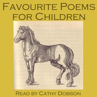 Favourite Poems for Children - Robert Browning, Edward Lear, Guy Wetmore Carryl