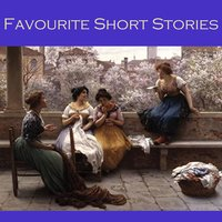Favourite Short Stories - Arthur Conan Doyle, O. Henry, G.K. Chesterton