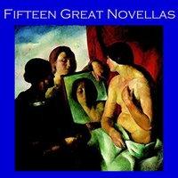 Fifteen Great Novellas - Arthur Conan Doyle, Joseph Conrad, Thomas Hardy