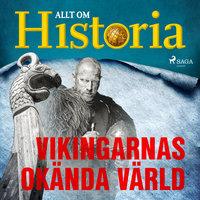 Vikingarnas okända värld - Allt om Historia
