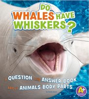 Do Whales Have Whiskers? - Emily James