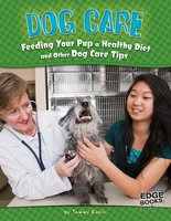 Dog Care - Tammy Gagne