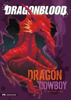 Dragon Cowboy - Michael Dahl