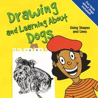 Drawing and Learning About Dogs - Amy Muehlenhardt