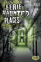 Eerie Haunted Places - Molly Kolpin