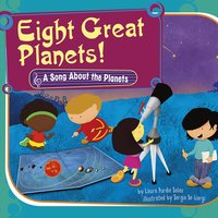 Eight Great Planets! - Laura Purdie Salas