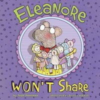 Eleanore Won't Share - Julie Gassman